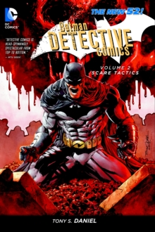 Batman Detective Comics Vol 2: Scare Tactics ( The New 52 ), Paperback Book