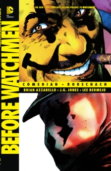 Before Watchmen: Comedian / Rorschach TP, Paperback Book