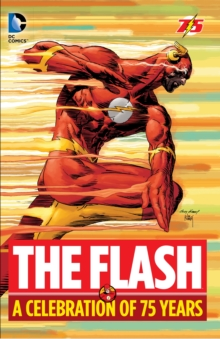 The Flash: A Celebration of 75 years, Hardback Book