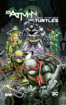Batman Teenage Mutant Ninja Turtles HC, Hardback Book