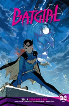 Batgirl Volume 4 : Strange Loop
