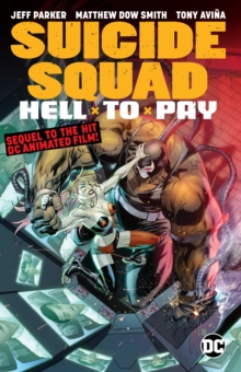 Suicide Squad: Hell to Pay, Paperback / softback Book