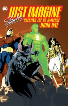 Just Imagine Stan Lee Creating the DC Universe Book One, Paperback / softback Book