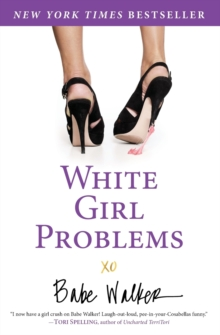 White Girl Problems, Paperback Book
