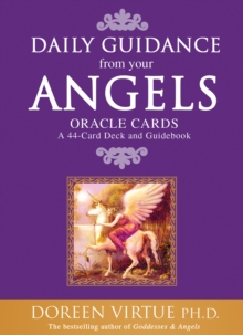 Daily Guidance From Your Angels Oracle Cards : 365 Angelic Messages..., Cards Book