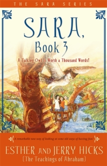 Sara, Book 3 : A Talking Owl Is Worth A Thousand Words!, Paperback Book