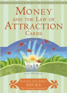 Money and the Law of Attraction : Learning To Attract Wealth, Health And Happiness, Cards Book