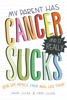 My Parent Has Cancer and it Really Sucks, Paperback Book