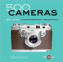 500 Cameras : 170 Years of Photographic Innovation, Paperback Book