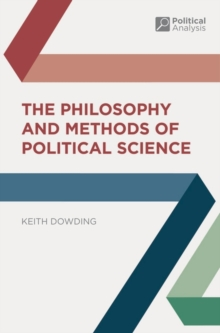 The Philosophy and Methods of Political Science, Paperback / softback Book