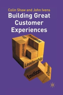 Building Great Customer Experiences, Paperback Book