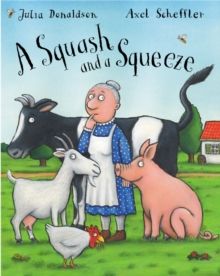A Squash and a Squeeze, Hardback Book