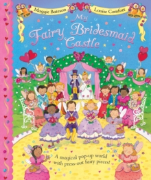 My Fairy Bridesmaid Castle, Novelty book Book