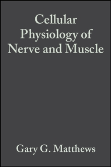 Cellular Physiology of Nerve and Muscle, Paperback / softback Book