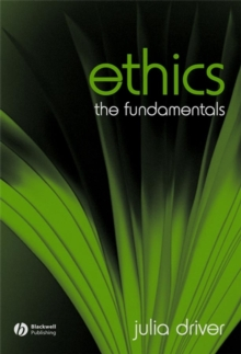 Ethics : The Fundamentals, Paperback Book