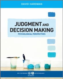 Judgment and Decision Making : Psychological Perspectives, Paperback Book