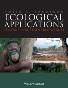 Ecological Applications - Towards a Sustainable   World, Paperback / softback Book
