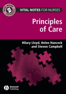 Vital Notes for Nurses : Principles of Care, Paperback / softback Book
