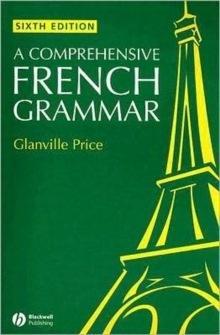 A Comprehensive French Grammar 6E, Paperback Book