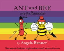 Ant and Bee and the Rainbow, Hardback Book