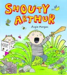 Shouty Arthur, Paperback Book