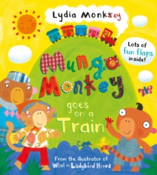 Mungo Monkey Goes on a Train, Novelty book Book