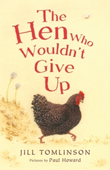 The Hen Who Wouldn't Give Up, Paperback Book