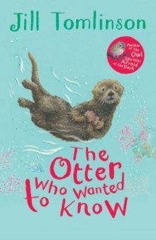 The Otter Who Wanted to Know, Paperback Book