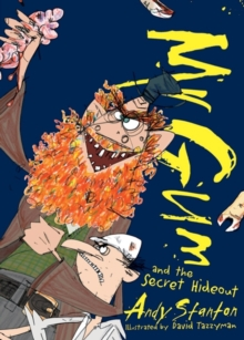 Mr Gum and the Secret Hideout, Paperback Book