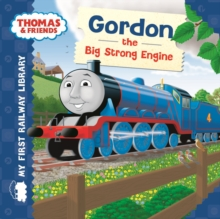 Thomas & Friends: Gordon the Big Strong Engine, Board book Book