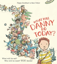 What Will Danny Do Today?, Paperback Book