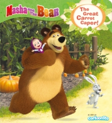 Masha and the Bear: The Great Carrot Caper!, Paperback Book