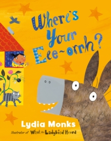 Where's Your EEE-ORRH?, Paperback Book