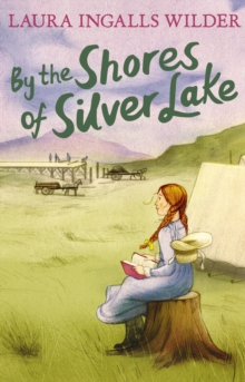 By the Shores of Silver Lake, Paperback Book