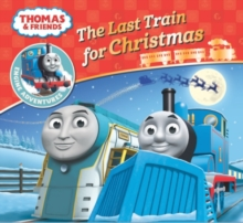 Thomas & Friends: The Last Train for Christmas, Paperback Book