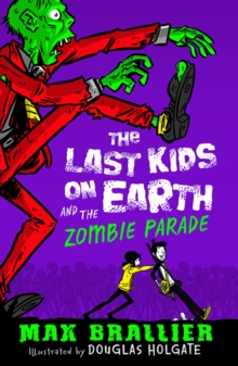 Last Kids on Earth and the Zombie Parade, Paperback Book