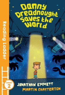 Danny Dreadnought Saves the World, Paperback Book