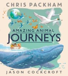 Amazing Animal Journeys, Paperback Book