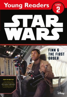 Star Wars The Force Awakens: Finn & The First Order : Star Wars Young Readers, Paperback Book