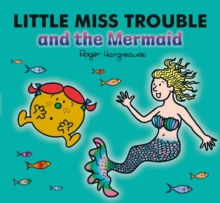 Little Miss Trouble and the Mermaid, Paperback / softback Book