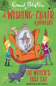 A Wishing-Chair Adventure: The Witch's Lost Cat, Paperback / softback Book