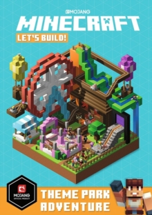 Minecraft Let's Build! Theme Park Adventure, Paperback / softback Book