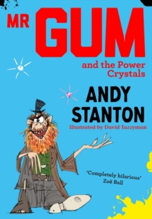 Mr Gum and the Power Crystals, Paperback / softback Book