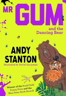Mr Gum and the Dancing Bear, Paperback / softback Book