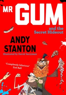 Mr Gum and the Secret Hideout, Paperback / softback Book
