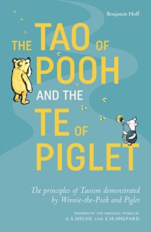 The Tao of Pooh & The Te of Piglet, Paperback / softback Book