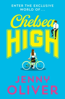 Chelsea High, Paperback / softback Book