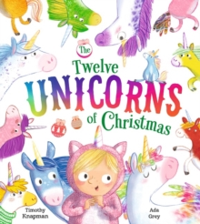 The Twelve Unicorns of Christmas, Paperback / softback Book