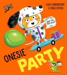 Onesie Party : What Will You Wear?, Paperback / softback Book