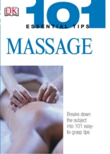101 Essential Tips: Massage, Paperback Book